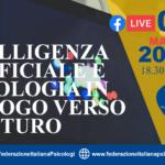 """Webinar 3 marzo """"Intelligenza artificiale e psicologia in dialogo verso il futuro"""""""